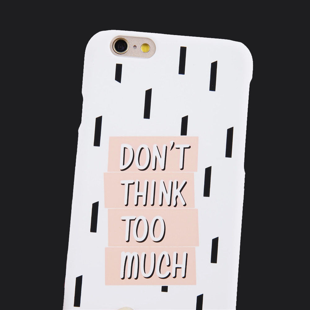 Don't Think Too Much Case for iPhone,Case - iGadgetfied