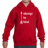 Always Be Kind Arrow Kids' Youth Hoodie Sweatshirt - Choose Shirt - Sunshine and Spoons Shop