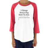 3 Things Brain Fog Does to You Spoonie Kids Raglan Baseball Shirt - Choose Color - Sunshine and Spoons Shop