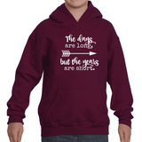 The Days Are Long, But the Years Are Short Kids' Youth Hoodie Sweatshirt - Choose Shirt
