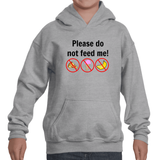 Please Do Not Feed Me Kids' Youth Hoodie Sweatshirt
