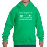 I'm Healthy Because of My Feeding Tube Kids' Youth Hoodie Sweatshirt - Choose Color - Sunshine and Spoons Shop