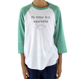 My Sister is a Supertubie G Tube Feeding Tube Kids Raglan Baseball Shirt - Choose Color