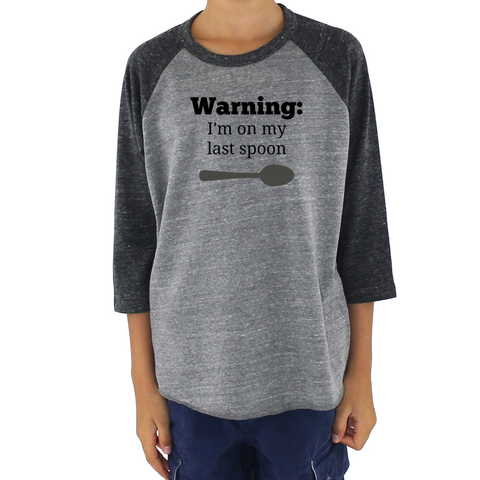 Warning! I'm On My Last Spoon Spoonie Kids Raglan Baseball Shirt - Choose Color