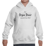 An Organ Donor Saved My Life Kids' Youth Hoodie Sweatshirt - Choose Color - Sunshine and Spoons Shop