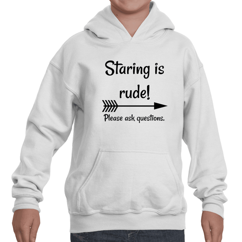 Staring is Rude! Please Ask Questions Special Needs Chronic Illness Kids' Youth Hoodie Sweatshirt - Choose Shirt