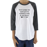 Don't Judge Me Until You've Walked a Mile In My Joints Ehlers Danlos EDS RA Kids Raglan Baseball Shirt - Choose Color