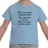 My Mom Doesn't Want Your Medical Advice Kids' Shirt - Choose Color - Sunshine and Spoons Shop