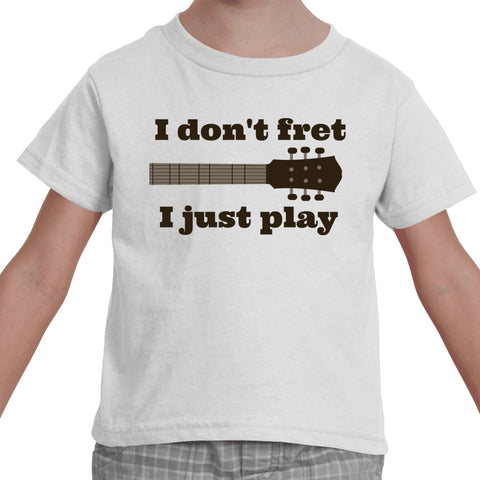 I Don't Fret, I Just Play Musician Kids' Shirt - Choose Color - Sunshine and Spoons Shop