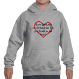 If You Think My Mom's Hands are Full, You Should See Her Heart Kids' Youth Hoodie Sweatshirt - Choose Shirt