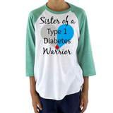 Sister of a Type 1 Diabetes Warrior T1D Kids Raglan Baseball Shirt - Choose Color