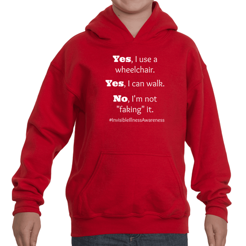 Yes, I Use a Wheelchair And I Can Walk Disability Awareness Kids' Youth Hoodie Sweatshirt - Choose Shirt