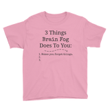 3 Things Brain Fog Does to You Spoonie Kids' Shirt - Choose Color
