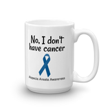 No, I Don't Have Cancer Alopecia Awareness Coffee Tea Mug - Choose Size - Sunshine and Spoons Shop