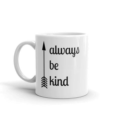 Always Be Kind Arrow Coffee Tea Mug - Choose Size - Sunshine and Spoons Shop