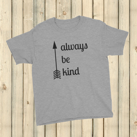 Always Be Kind Arrow Kids' Shirt - Choose Color - Sunshine and Spoons Shop