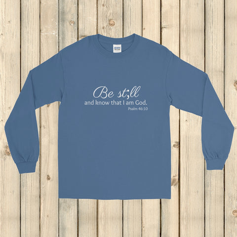 Be Still and Know Semicolon Unisex Long Sleeved Shirt - Choose Color - Sunshine and Spoons Shop