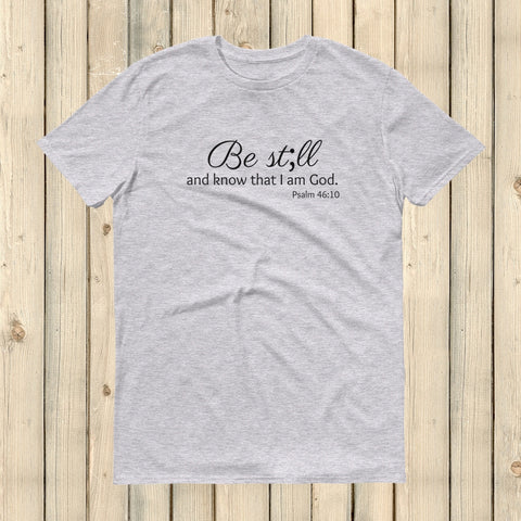 Be Still and Know Semicolon Unisex Shirt - Choose Color - Sunshine and Spoons Shop