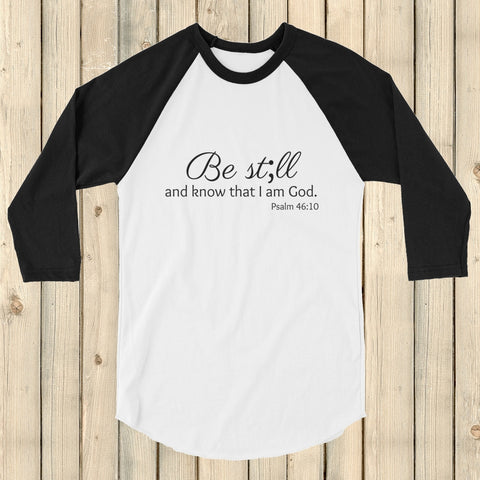Be Still and Know Semicolon 3/4 Sleeve Unisex Raglan - Choose Color - Sunshine and Spoons Shop