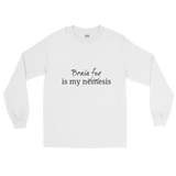 Brain Fog Is My Nemesis Spoonie Unisex Long Sleeved Shirt - Choose Color