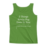 3 Things Brain Fog Does to You Spoonie Women's Tank Top - Choose Color - Sunshine and Spoons Shop