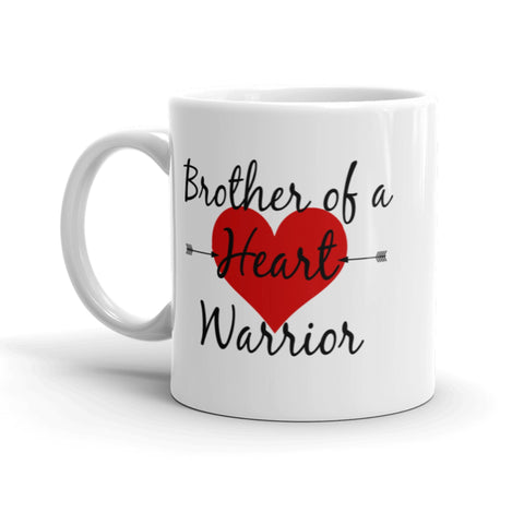 Brother of a Heart Warrior CHD Heart Defect Coffee Tea Mug - Choose Size