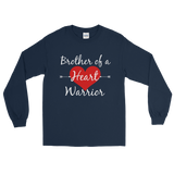 Brother of a Heart Warrior CHD Heart Defect Unisex Long Sleeved Shirt - Choose Color