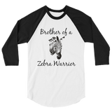 Brother of a Zebra Warrior Rare Disease Ehlers Danlos EDS 3/4 Sleeve Unisex Raglan - Choose Color - Sunshine and Spoons Shop