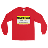 Caution! High Pain Levels Ahead Chronic Illness Unisex Long Sleeved Shirt - Choose Color - Sunshine and Spoons Shop