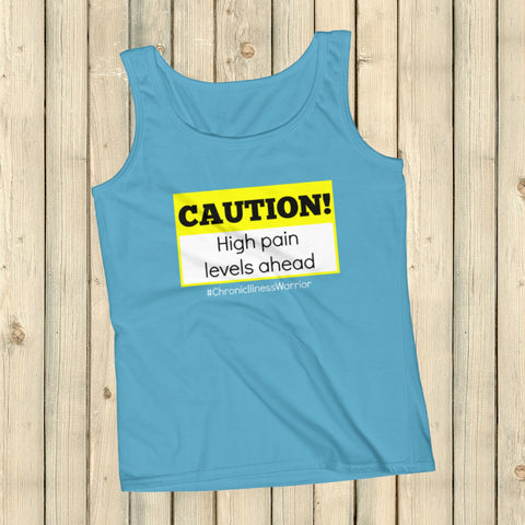 Caution! High Pain Levels Ahead Chronic Illness Women's Tank Top - Choose Color - Sunshine and Spoons Shop