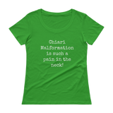 Chiari Malformation is Such a Pain in the Neck Scoop Neck Women's Shirt - Choose Color - Sunshine and Spoons Shop