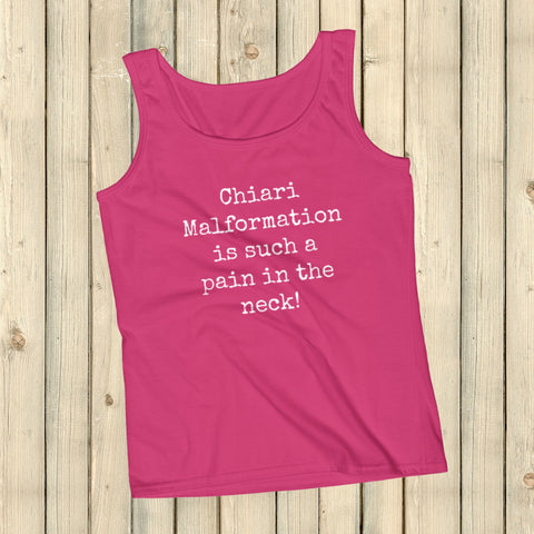 Chiari Malformation is Such a Pain in the Neck Women's Tank Top - Choose Color - Sunshine and Spoons Shop