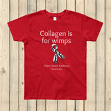 Collagen Is For Wimps Ehlers Danlos EDS Kids' Shirt - Choose Color - Sunshine and Spoons Shop