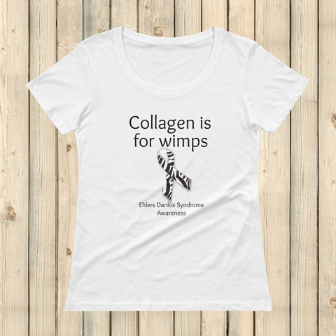 Collagen Is For Wimps Ehlers Danlos EDS Scoop Neck Women's Shirt - Choose Color - Sunshine and Spoons Shop
