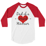 Dad of a Heart Warrior CHD Heart Defect 3/4 Sleeve Unisex Raglan - Choose Color - Sunshine and Spoons Shop