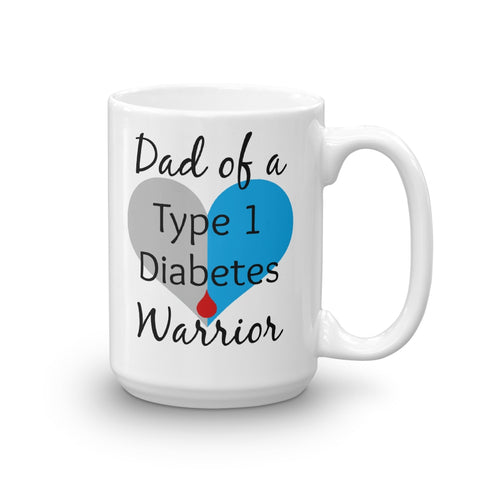 Dad of a Type 1 Diabetes Warrior T1D Coffee Tea Mug - Choose Size - Sunshine and Spoons Shop