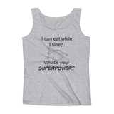 I Can Eat While I Sleep Feeding Tube Superpower Women's Tank Top - Choose Color