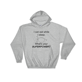 I Can Eat While I Sleep Feeding Tube Superpower Hoodie Sweatshirt - Choose Color