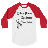 Ehlers Danlos Syndrome EDS Awareness 3/4 Sleeve Unisex Raglan - Choose Color
