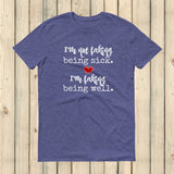 I'm Not Faking Being Sick, I'm Faking Being Well Spoonie Unisex Shirt - Choose Color - Sunshine and Spoons Shop