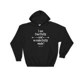 Fearfully and Wonderfully Made Hoodie Sweatshirt - Choose Color - Sunshine and Spoons Shop
