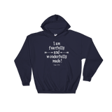 Fearfully and Wonderfully Made Hoodie Sweatshirt - Choose Color