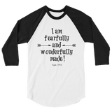 Fearfully and Wonderfully Made 3/4 Sleeve Unisex Raglan - Choose Color - Sunshine and Spoons Shop