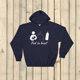 Fed Is Best Tube Feeding Breastfeeding Hoodie Sweatshirt - Choose Color - Sunshine and Spoons Shop