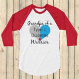 Grandpa of a Type 1 Diabetes Warrior T1D 3/4 Sleeve Unisex Raglan - Choose Color - Sunshine and Spoons Shop