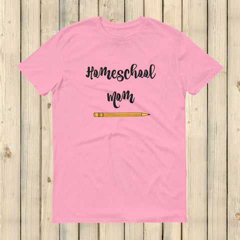 Homeschool Mom Pencil Unisex Shirt - Choose Color - Sunshine and Spoons Shop
