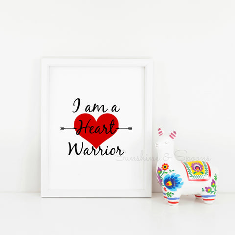 I am a Heart Warrior Printable Print Art - Sunshine and Spoons Shop