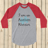 I am an Autism Warrior Awareness Puzzle Piece 3/4 Sleeve Unisex Raglan - Choose Color - Sunshine and Spoons Shop