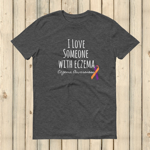 I Love Someone with Eczema Awareness Unisex Shirt - Choose Color