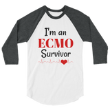 I am an ECMO Survivor 3/4 Sleeve Unisex Raglan - Choose Color